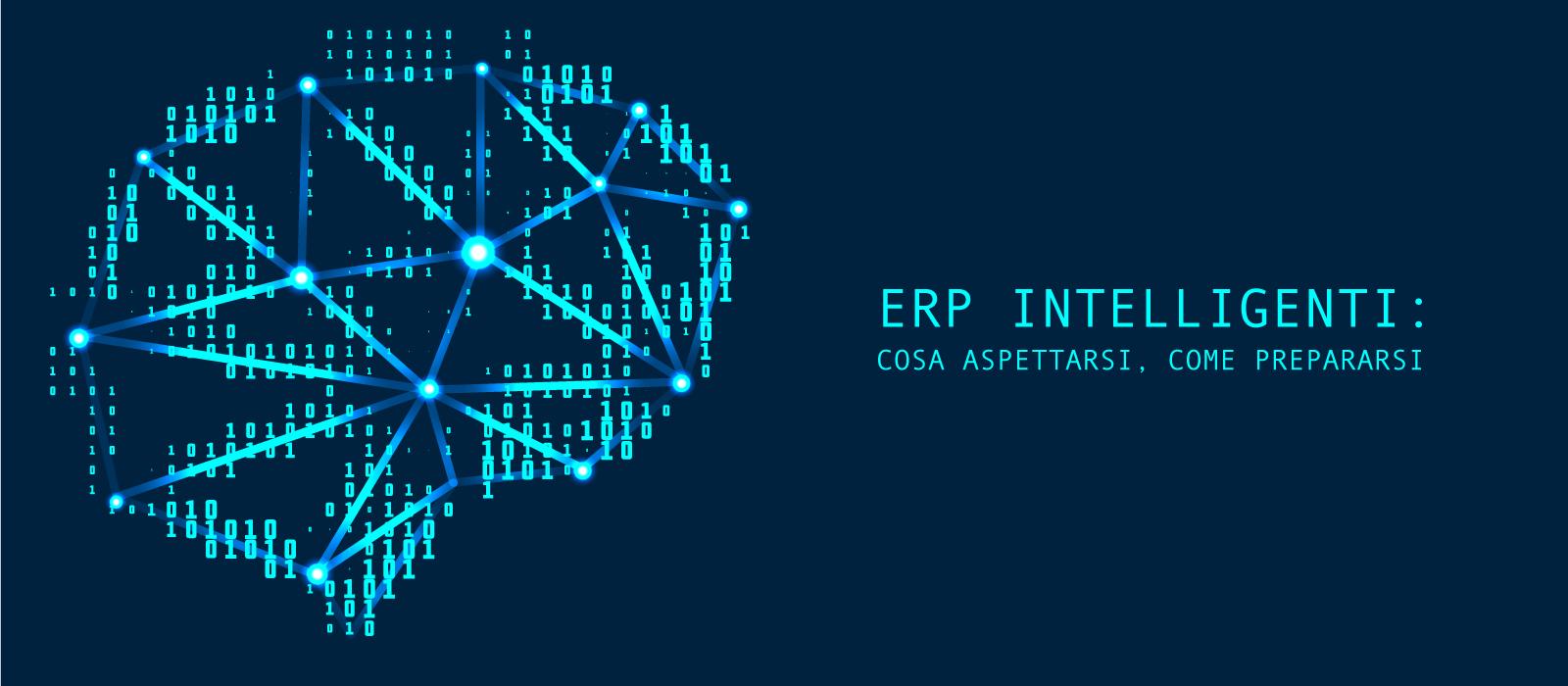 i-ERP: come prepararsi all'arrivo degli ERP intelligenti